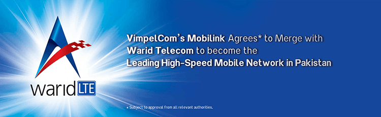 VimpelCom Ltd,VimpelCom,Global Telecom,warid,Mobilink,Merge,one compay,Mobilink Merge,warid Merge,Bank Alfalah,Dubai Group,Warid into Mobilink ,Mobilink warid,Warid Mobilink,Merger Pakistan,telecom Merger,Mobilink 4G warid,warid into mobilink,warid into mobilink,warid & Mobilink,telecom merger,pakistan telecom merger,one company, Mobilink & Warid Officially Announced Merger Agreement
