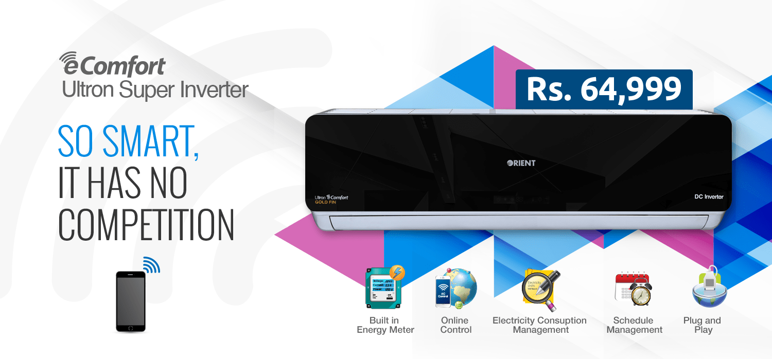 Orient, Orient's Smart Edition Air Conditioner taking over the AC Market