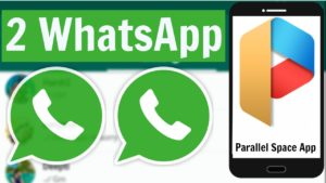 parallel space for Double WhatsApp Accounts