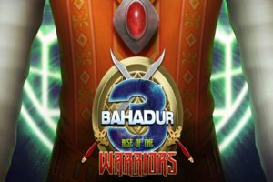 3 Bahadur, All You Need to Know About Movie, 3 Bahadur : Rise of the Warriors