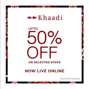 khaadi, The Great Khaadi Sale 2018 is Live Now| Enjoy Up To 50% OFF on Selected Stock
