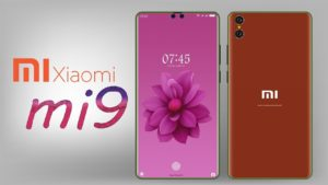 Xiaomi Mi 9, Xiaomi Mi 9 Leaked with Specs| 48MP Main Camera & 32W Fast Charging