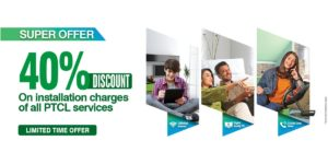 PTCL, PTCL Super Offer 40% Discount on Installation Charges| Limited Time Offer
